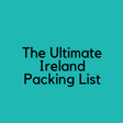 Ultimate Ireland Packing List