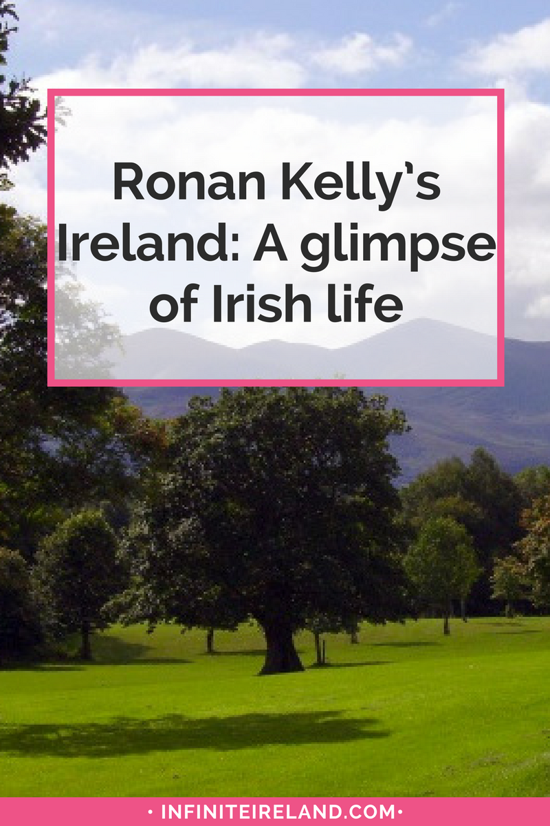 Ronan Kelly's Ireland
