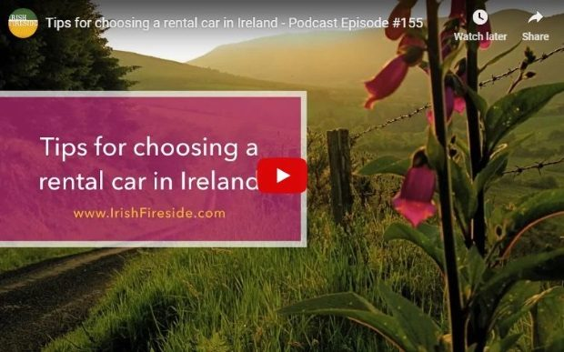Rolling hills of Ireland and foxglove flowers. Text reads Tips for choosing a rental car in Ireland.